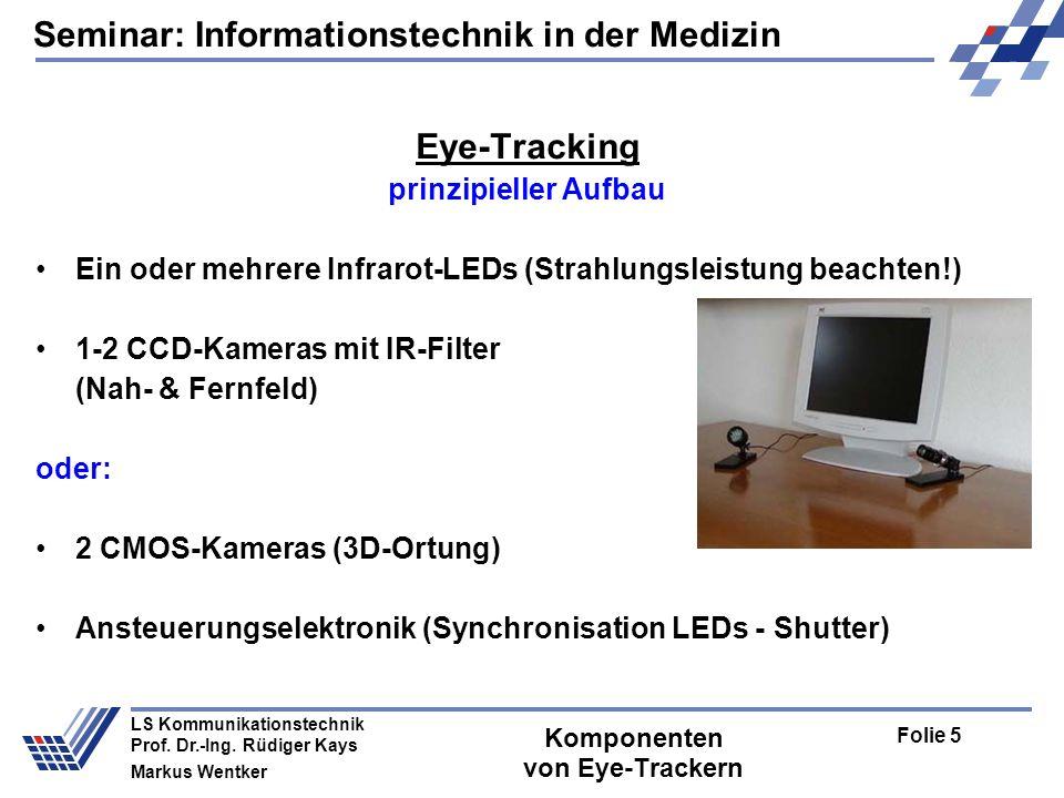 Seminar: Informationstechnik in der Medizin Folie 5 LS Kommunikationstechnik Prof.
