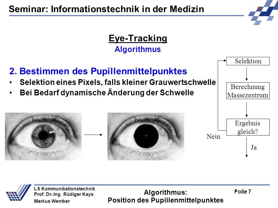 Seminar: Informationstechnik in der Medizin Folie 8 LS Kommunikationstechnik Prof.