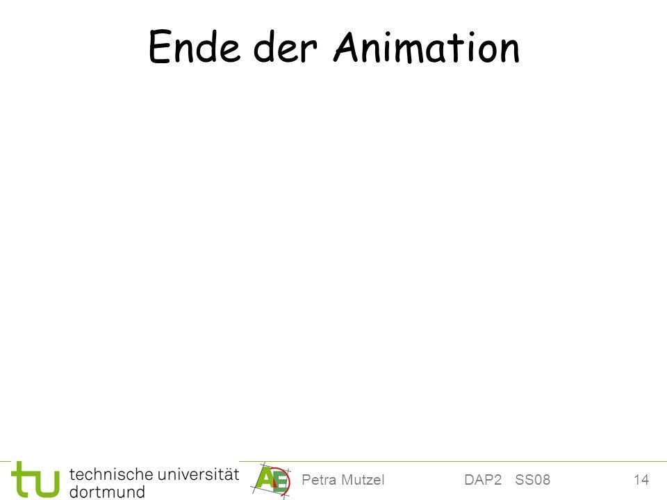14Petra Mutzel DAP2 SS08 Ende der Animation