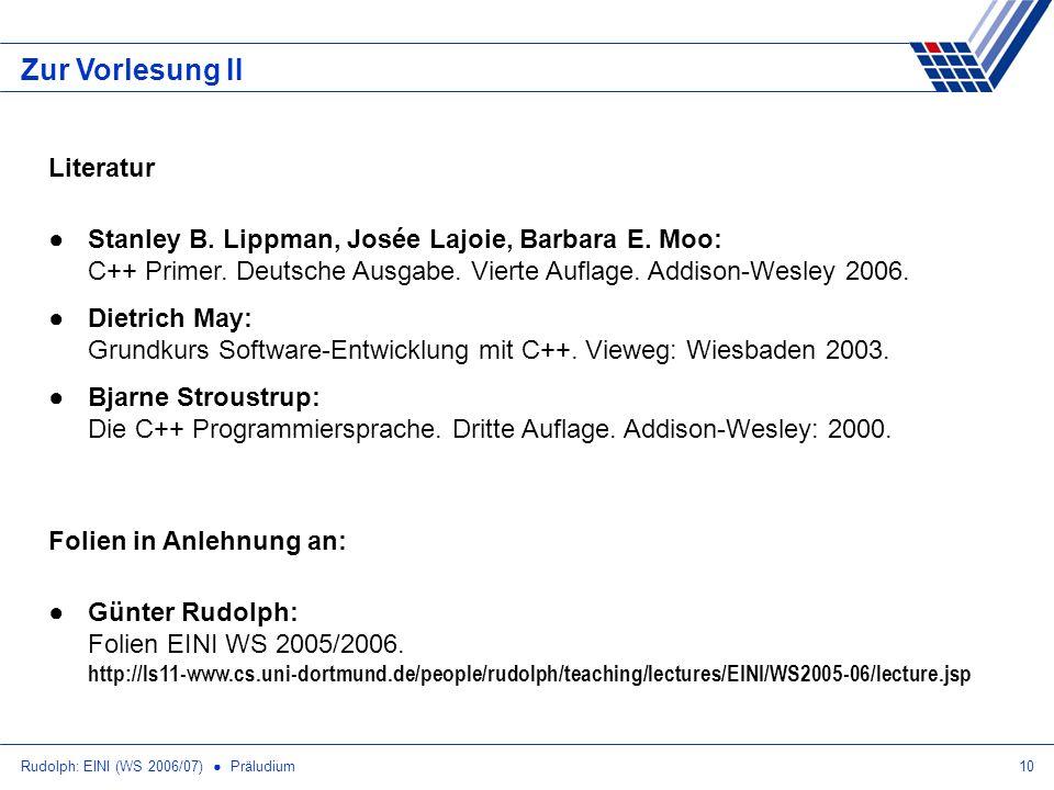 Rudolph: EINI (WS 2006/07) Präludium10 Zur Vorlesung II Literatur Stanley B.