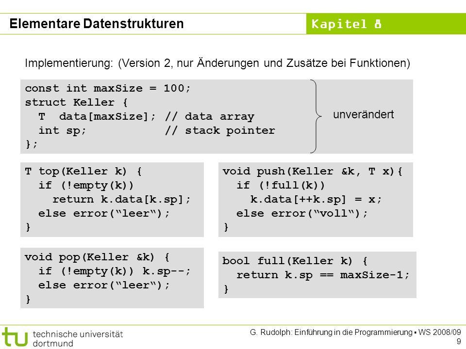 Kapitel 8 G.Rudolph: Einführung in die Programmierung WS 2008/09 30 ADT Liste (1.