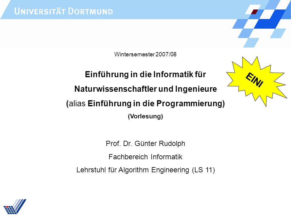 Rudolph: EINI (WS 2007/08) Präludium22 Anregungen zur Veranstaltung EINI II Prüfungen bzw.