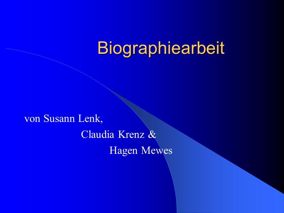 Biographiearbeit von Susann Lenk, Claudia Krenz & Hagen Mewes