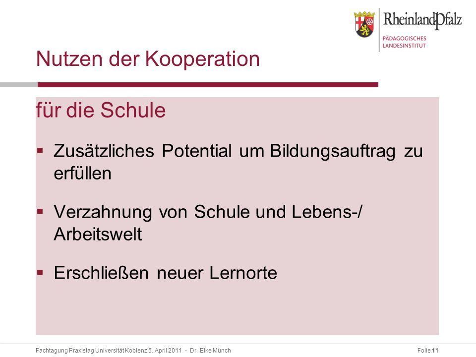 Folie 11Fachtagung Praxistag Universität Koblenz 5.