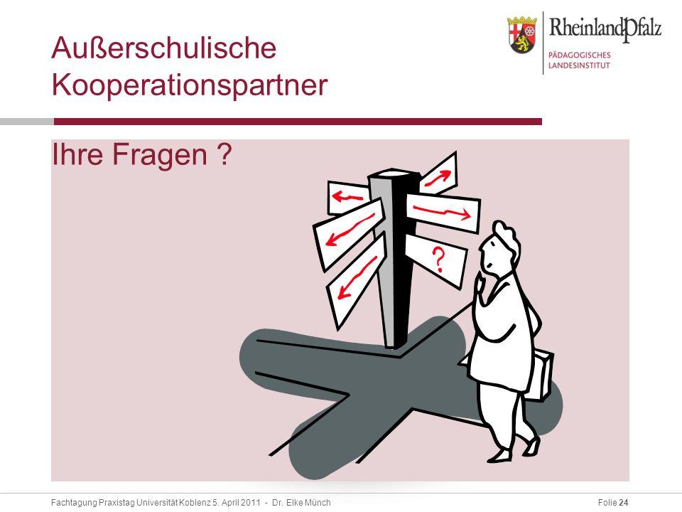 Folie 24Fachtagung Praxistag Universität Koblenz 5.