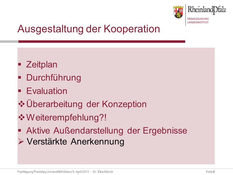 Folie 8Fachtagung Praxistag Universität Koblenz 5.