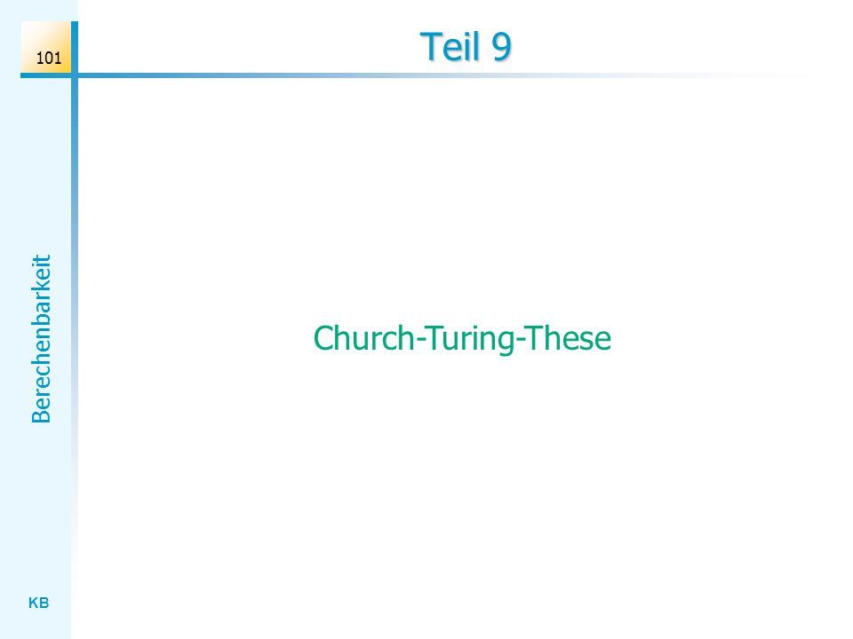 KB Berechenbarkeit 101 Teil 9 Church-Turing-These