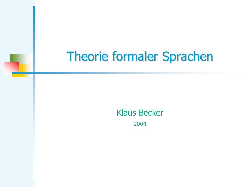 KB Theorie formaler Sprachen 32 Grenzen des endlichen Automaten.........