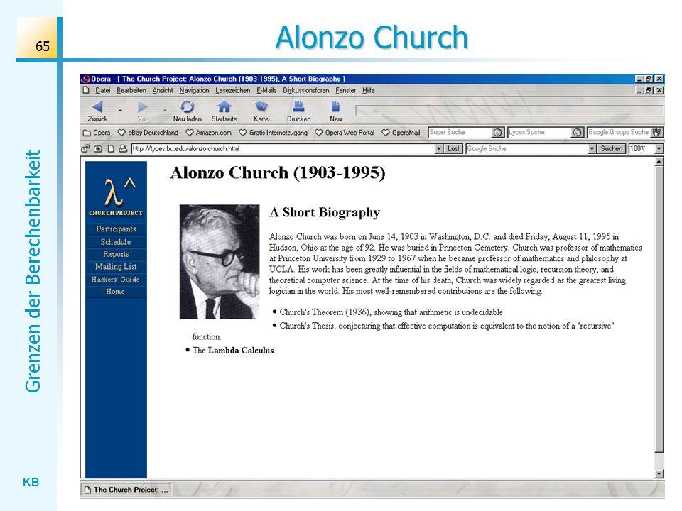 KB Grenzen der Berechenbarkeit 65 Alonzo Church