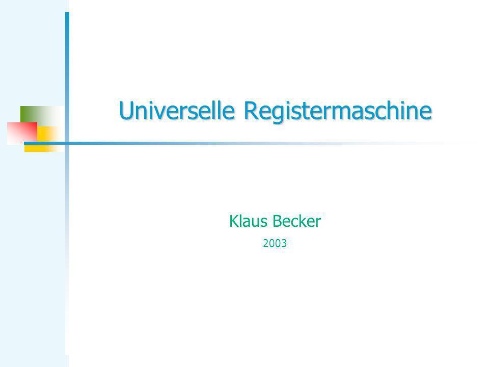 Universelle Registermaschine Klaus Becker 2003