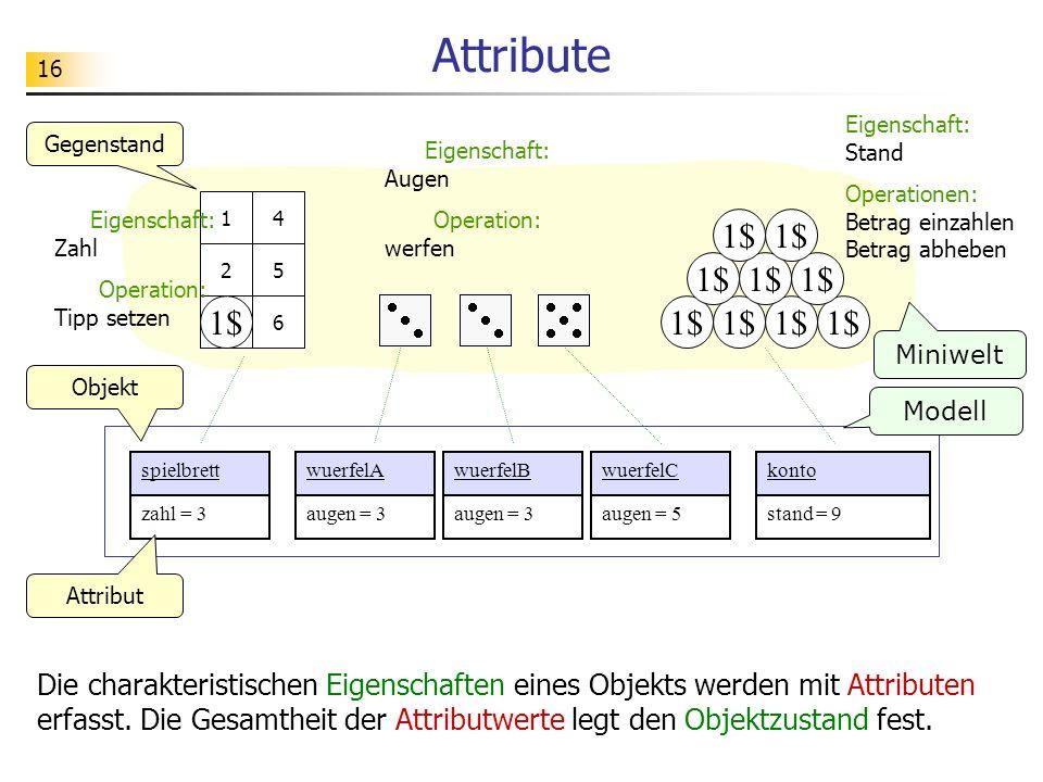17 Methoden Das Verhalten eines Objekts wird mit Operationen / Methoden erfasst.