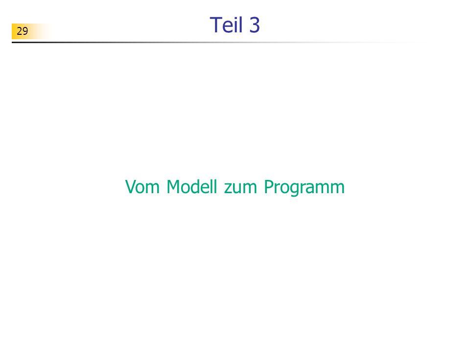 29 Teil 3 Vom Modell zum Programm