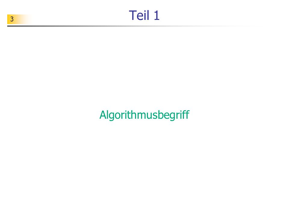 3 Teil 1 Algorithmusbegriff