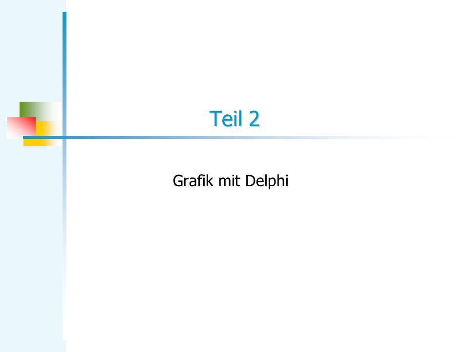 Teil 2 Grafik mit Delphi