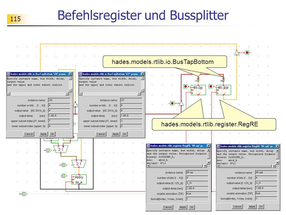 115 Befehlsregister und Bussplitter hades.models.rtlib.register.RegRE hades.models.rtlib.io.BusTapBottom