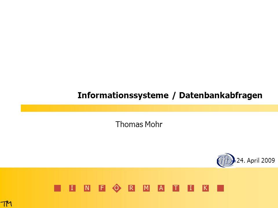I N F O R M A T I K 22 Relationale Datenbanken – Beziehungen Zwischen den Tabellen bestehen Beziehungen (Relationen) z.B.