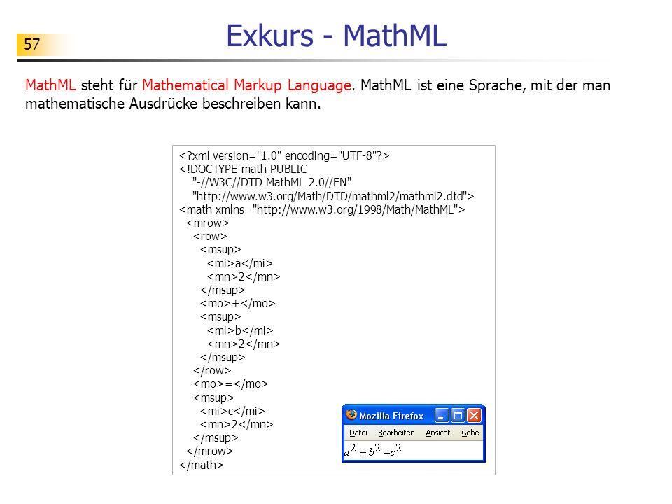 57 Exkurs - MathML <!DOCTYPE math PUBLIC