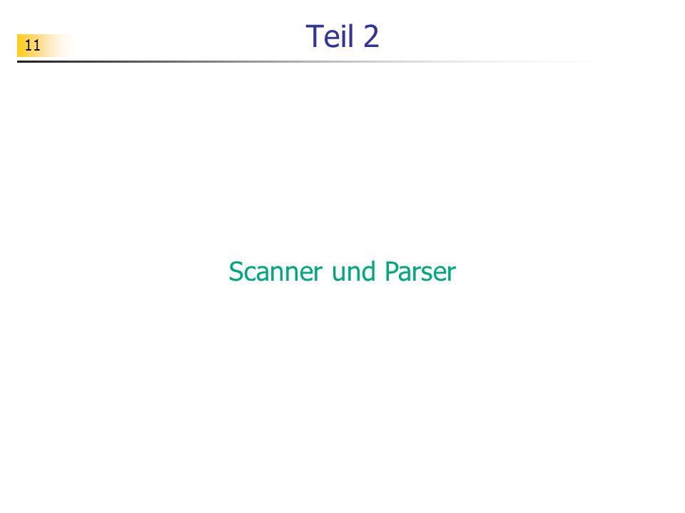 11 Teil 2 Scanner und Parser