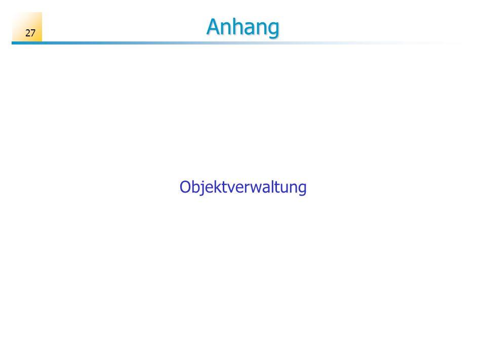 27 Anhang Objektverwaltung