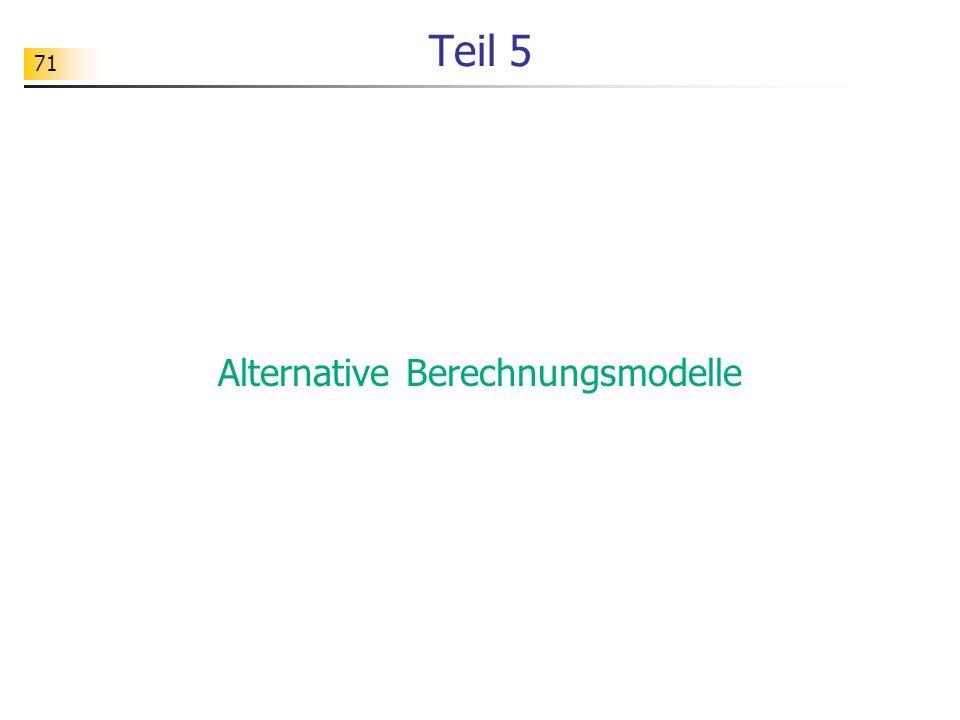 71 Teil 5 Alternative Berechnungsmodelle