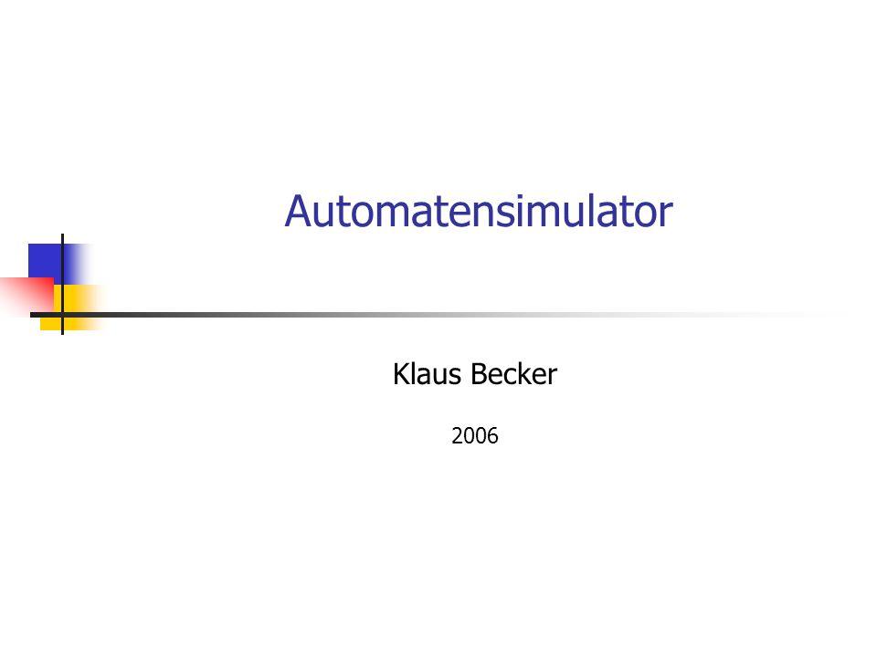 Automatensimulator Klaus Becker 2006
