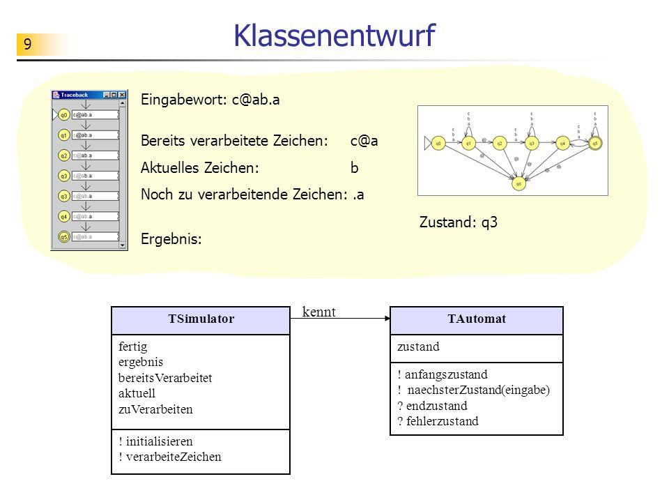 20 Aufgabe Ziel ist es, die Funktionalitäten der Klasse TMyStringList zu testen.