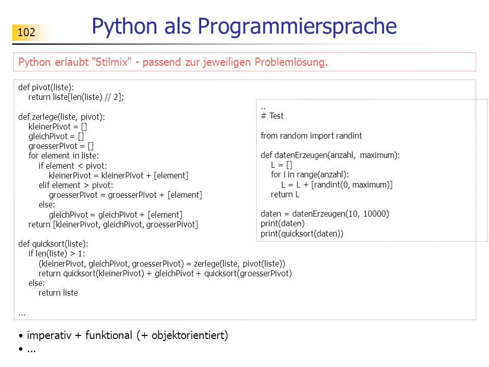 102 Python als Programmiersprache Python erlaubt