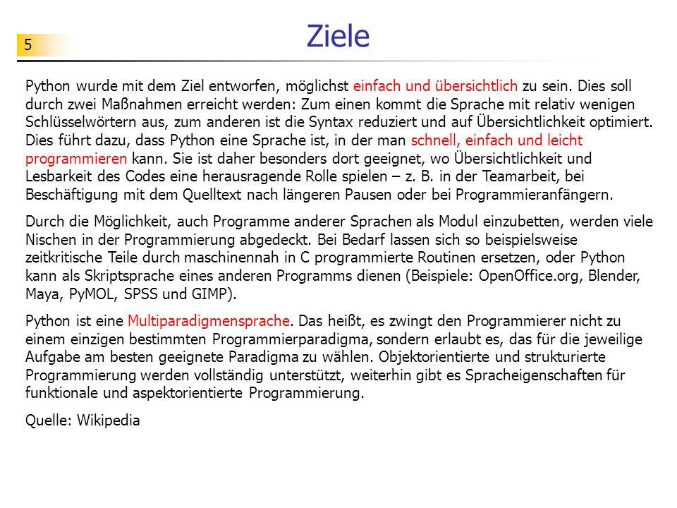 6 Philosophie von Python # Schön ist besser als hässlich.