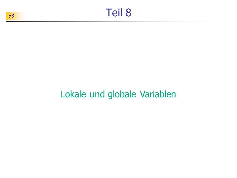 63 Teil 8 Lokale und globale Variablen