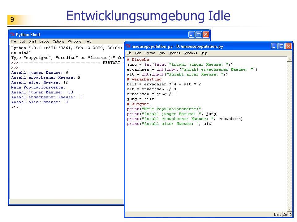 20 Übungen Teste interaktiv die folgenden Zuweisungssequenzen mit Hilfe von Python-Dialogen: x = 5 y = 9 (x, y) = (y, x) a = 5 b = 9 a = a - b b = a + b a = b - a