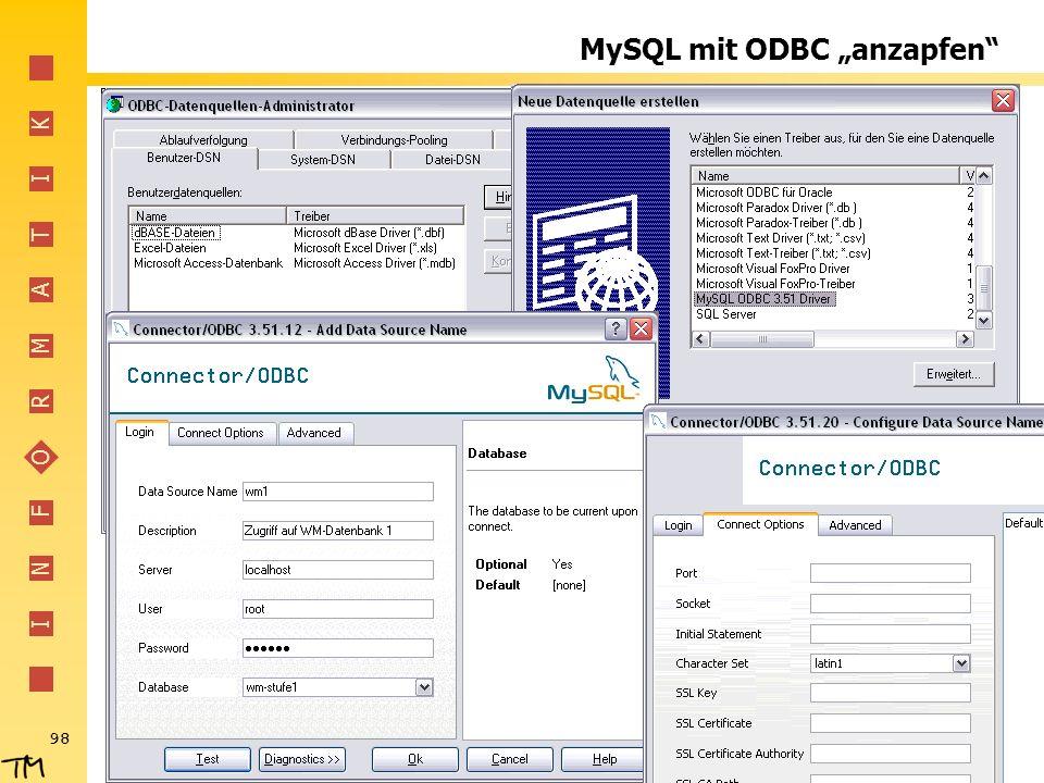 I N F O R M A T I K 98 MySQL mit ODBC anzapfen