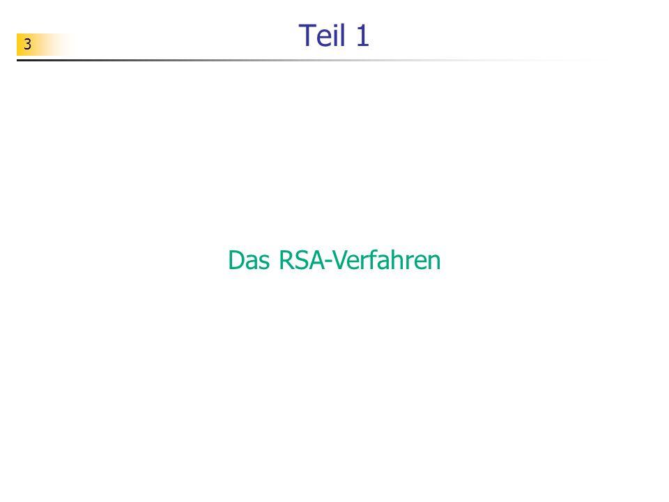 3 Teil 1 Das RSA-Verfahren