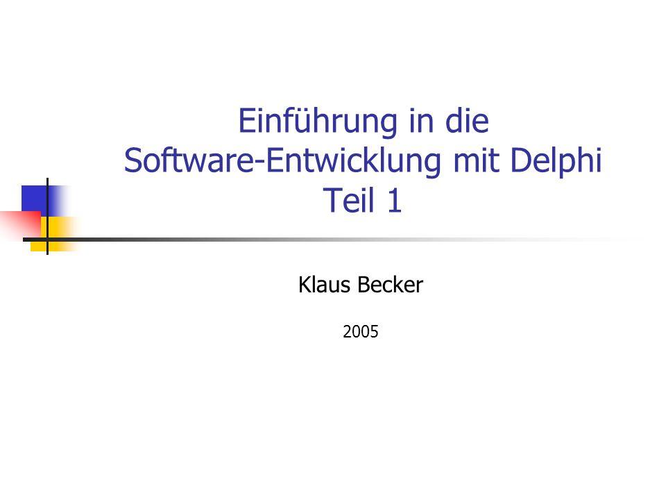 12 Vorbereitung eines Delphi-Projektes Delphi erzeugt eine ganze Reihe von Dateien zur Verwaltung eines Programmierprojektes.