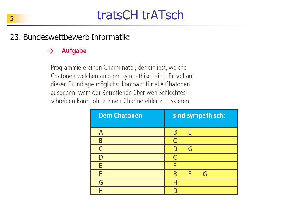5 tratsCH trATsch 23. Bundeswettbewerb Informatik: