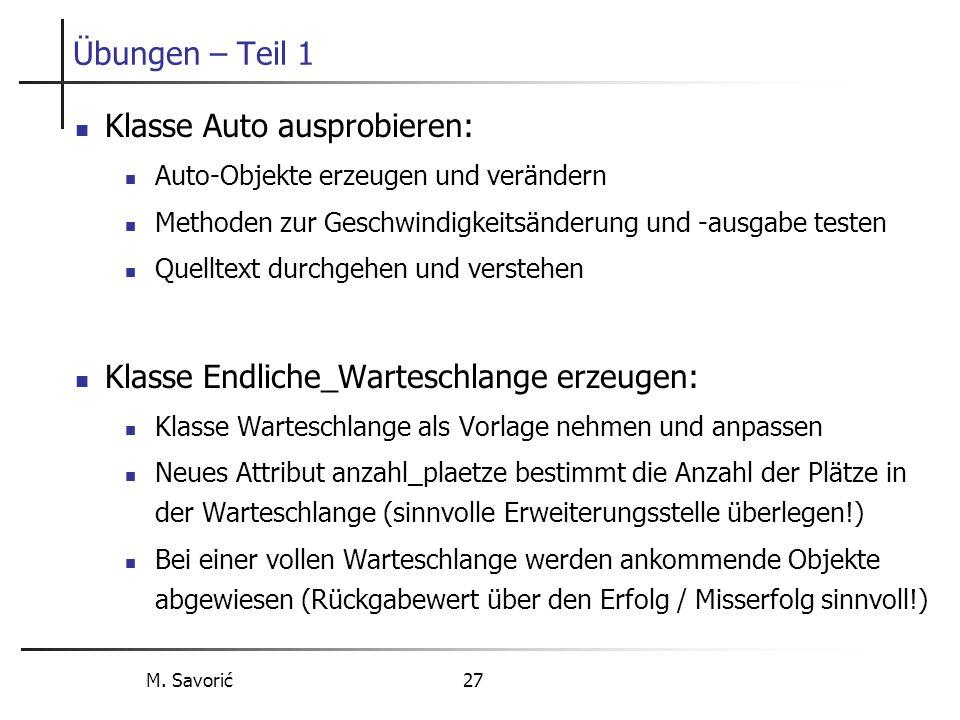 M.Savorić 28 Übungsbeispiel: Beschreibung der Aufgabe Stapel, z.B.