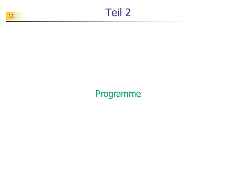 11 Teil 2 Programme