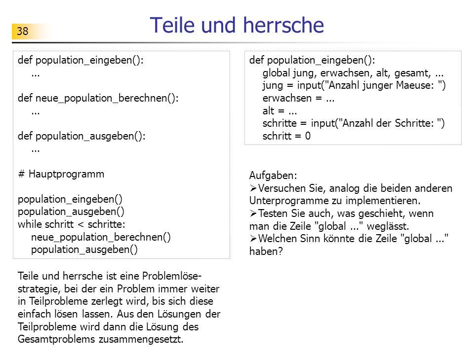 38 Teile und herrsche def population_eingeben():...