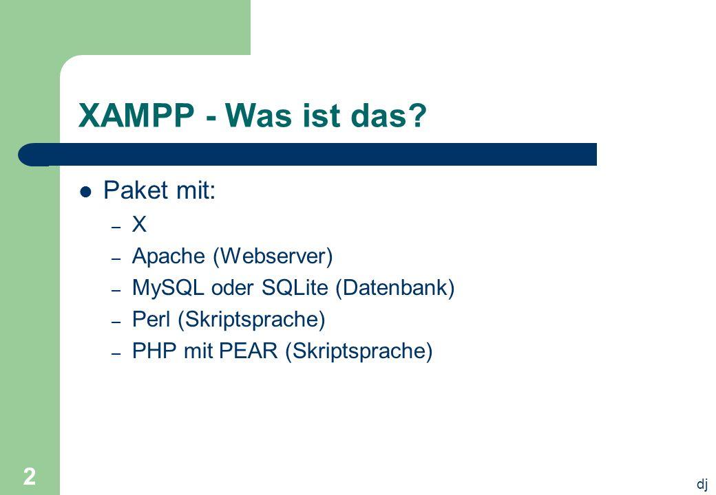 dj 2 XAMPP - Was ist das.