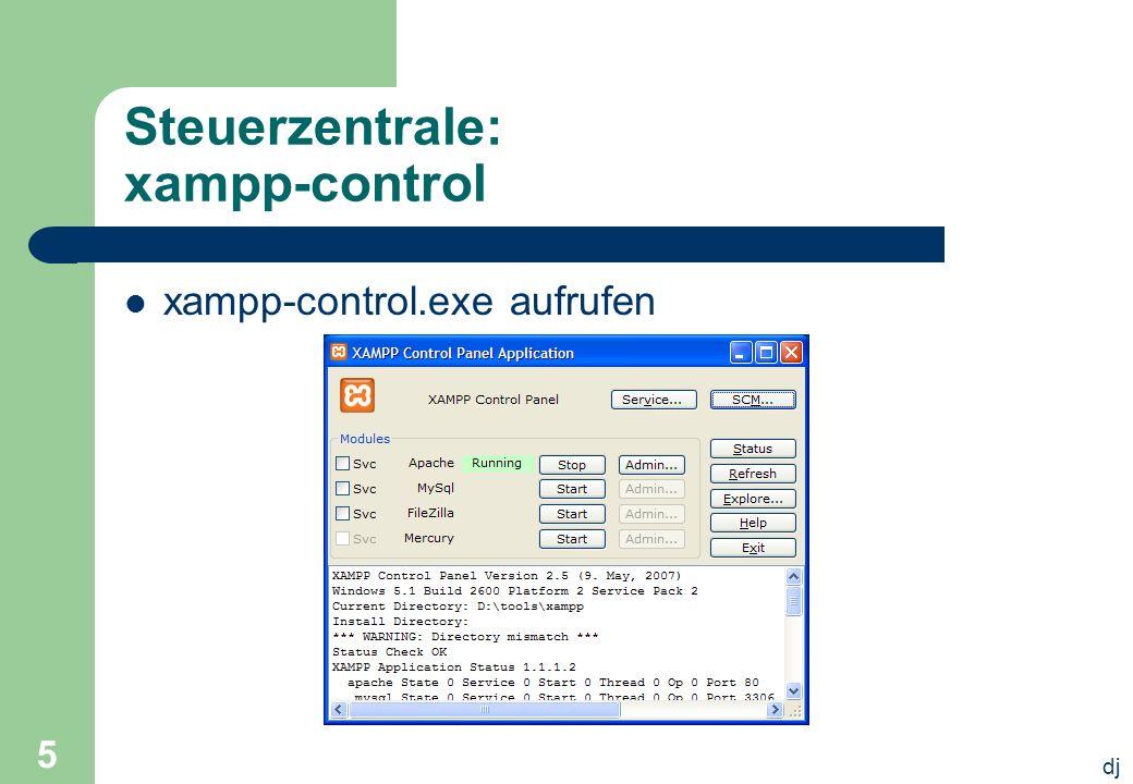 dj 5 Steuerzentrale: xampp-control xampp-control.exe aufrufen