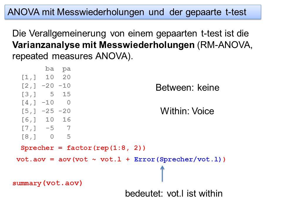 ANOVA mit Messwiederholungen und der gepaarte t-test Die Verallgemeinerung von einem gepaarten t-test ist die Varianzanalyse mit Messwiederholungen (R