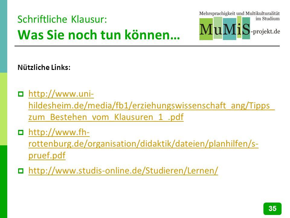 Schriftliche Klausur: Was Sie noch tun können… Nützliche Links: http://www.uni- hildesheim.de/media/fb1/erziehungswissenschaft_ang/Tipps_ zum_Bestehen