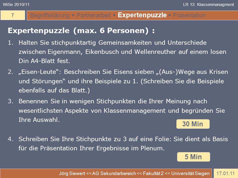 17.01.11 Jörg Siewert << AG Sekundarbereich << Fakultät 2 << Universität Siegen 7 WiSe 2010/11LR 13: Klassenmanagment Begriffsklärung Partnerarbeit Ex
