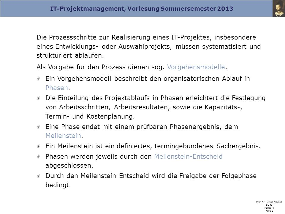 IT-Projektmanagement, Vorlesung Sommersemester 2013 Prof.