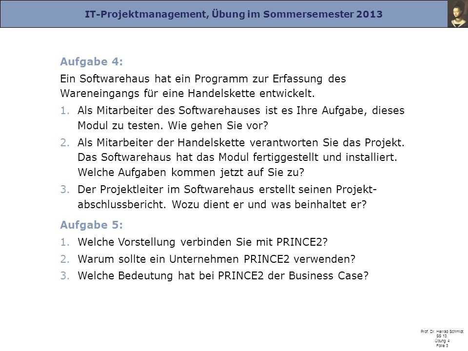 IT-Projektmanagement, Übung im Sommersemester 2013 Prof.