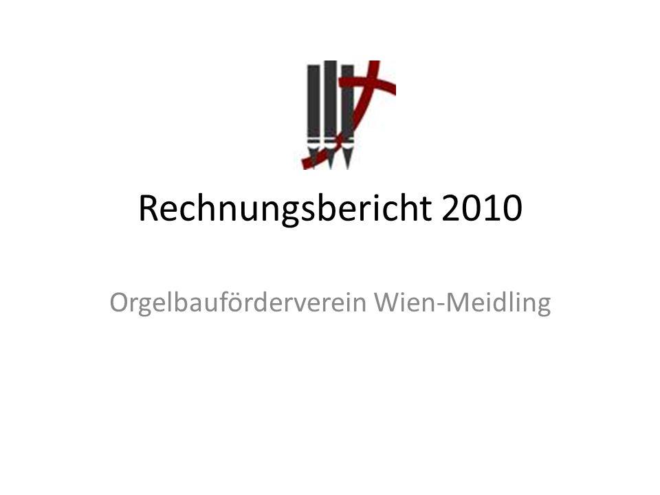 Rechnungsbericht 2010 Orgelbauförderverein Wien-Meidling
