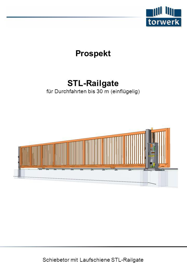 Schiebetor mit Laufschiene STL-Railgate Prospekt STL-Railgate für Durchfahrten bis 30 m (einflügelig)