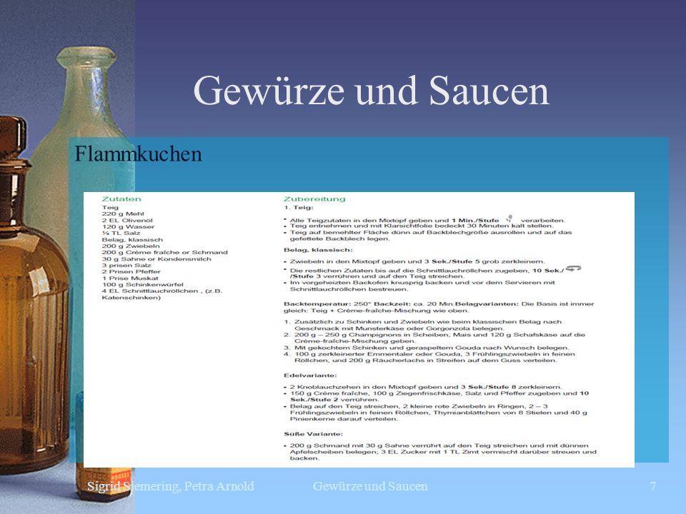 Gewürze und Saucen Sigrid Siemering, Petra ArnoldGewürze und Saucen7 Flammkuchen