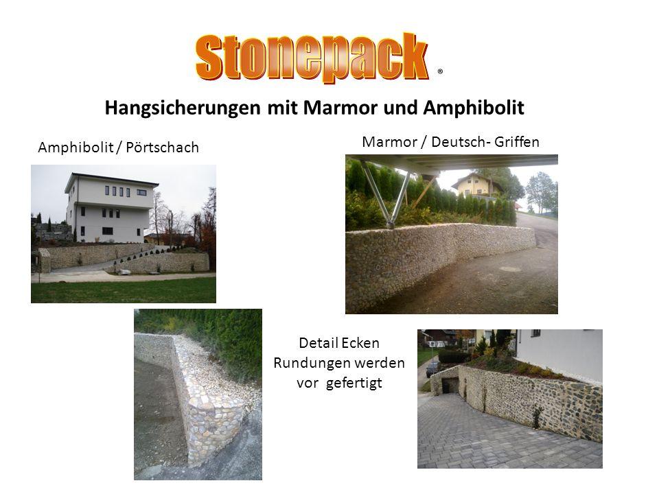 Hangsicherungen mit Marmor und Amphibolit Marmor /Kraig St.