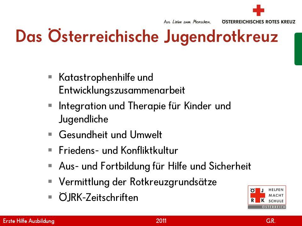 www.roteskreuz.at Version April | 2011 Das Österreichische Jugendrotkreuz Katastrophenhilfe und Entwicklungszusammenarbeit Integration und Therapie fü