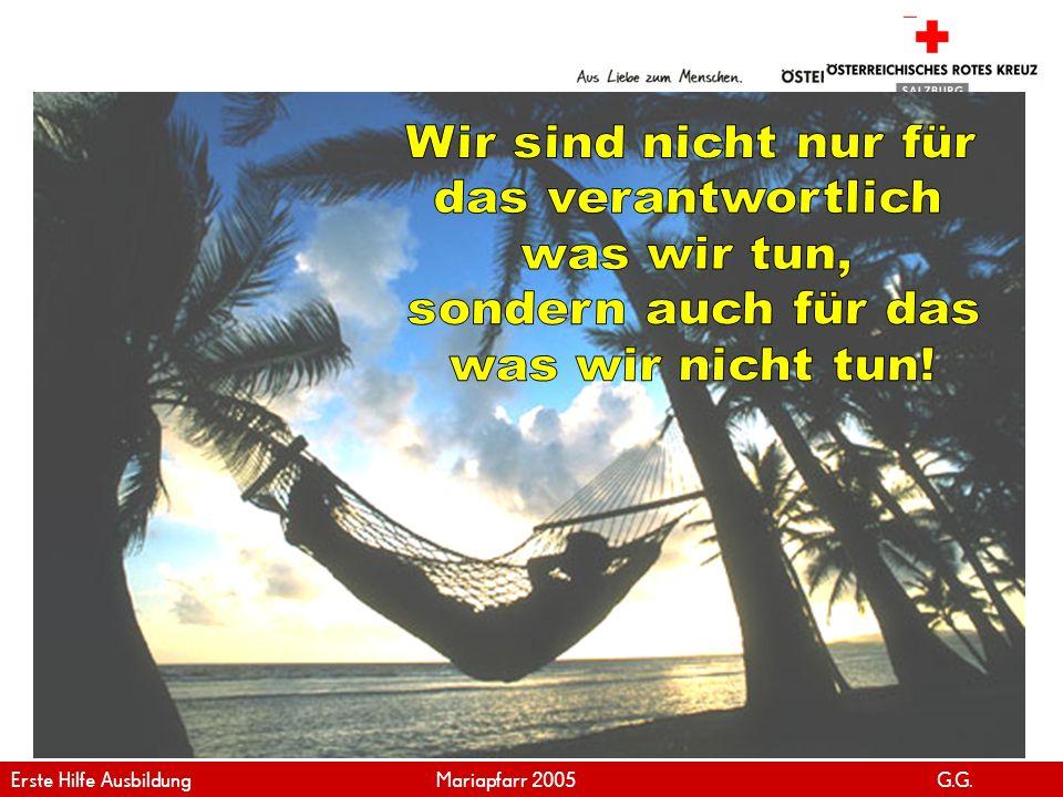www.roteskreuz.at Version April   2011 29 Schnelles Handeln - aber einfach kann leben retten Erste Hilfe Ausbildung 2011 G.R.